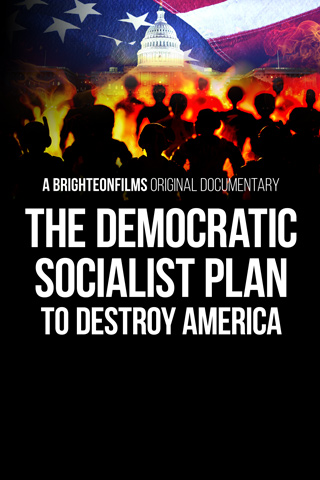 The Democratic Socialist Plan to Destroy America